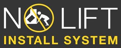No Lift Install System